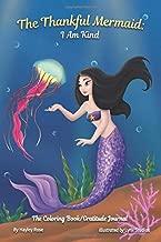 The Thankful Mermaid I Am Kind (The Thankful Series)