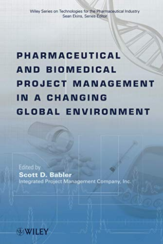 Pharmaceutical and Biomedical Project Management in a...