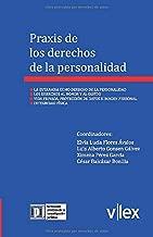 Praxis de los derechos de la personalidad (Formación Práctica de la Investigación Jurídica) (Spanish Edition)