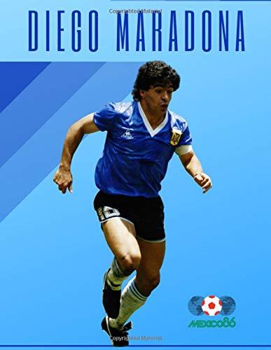 DIEGO MARADONA: The Legend of Argentina, Diego Armando Maradona