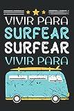 Surfista Surfer - Deporte Acuático Furgoneta Tabla De Surf Cuaderno De Notas: Formato A5 I 110 Páginas I Regalo Como Diario Planificador O Agenda
