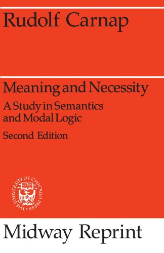Meaning and Necessity: A Study in Semantics and Modal Logic (Midway Reprint)