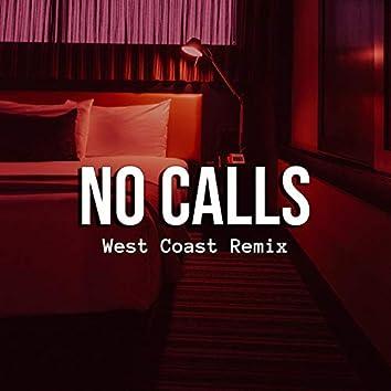 No Calls (feat. RJ Suave)