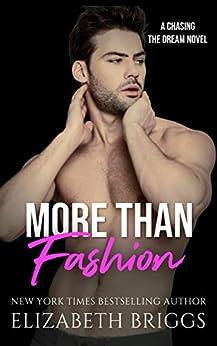 More Than Fashion (Chasing The Dream) by [Elizabeth Briggs]
