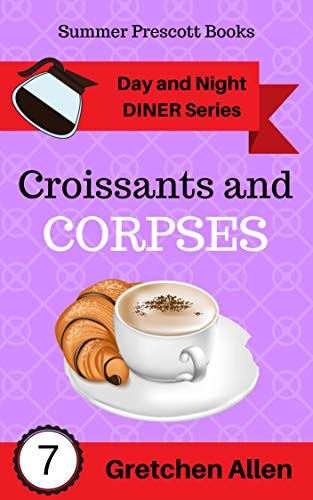 Croissants and Corpses (Day and ...