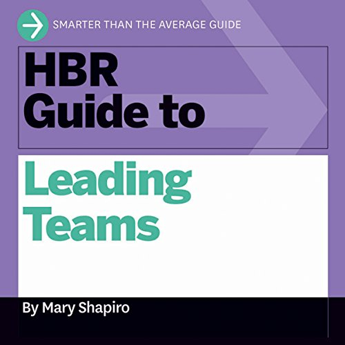 HBR Guide to Leading Teams cover art