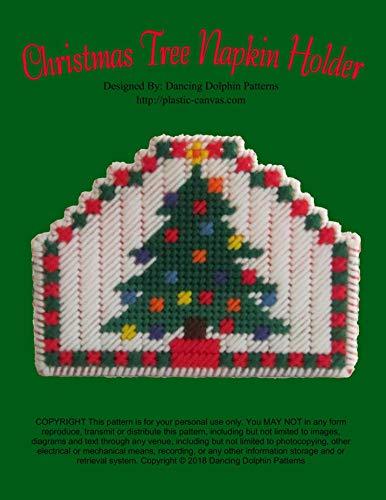 Christmas Tree Napkin Holder: Plastic Canvas Pattern (English Edition)