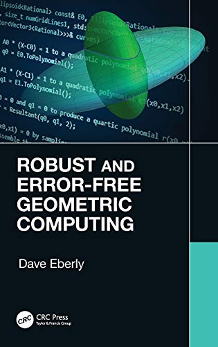 Robust and Error-Free Geometric Computing Front Cover
