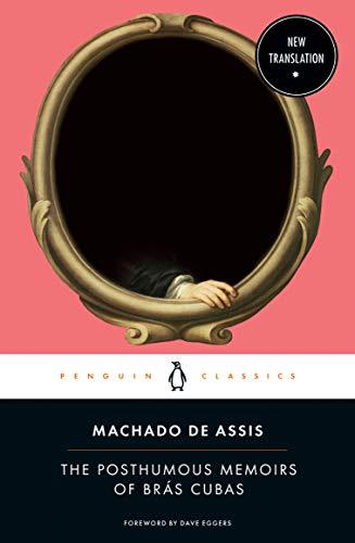 The Posthumous Memoirs of Brás Cubas (English Edition)