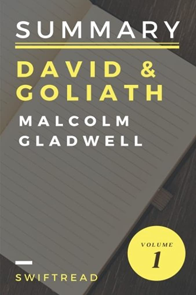 裂け目変装無一文Summary: David & Goliath by Malcolm Gladwell: More knowledge in less time