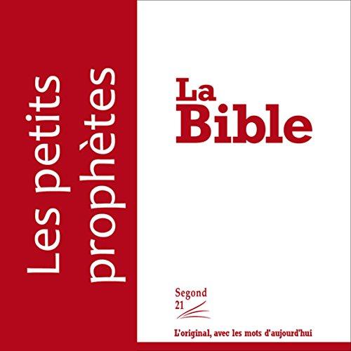 Les petits prophètes - version Segond 21 cover art