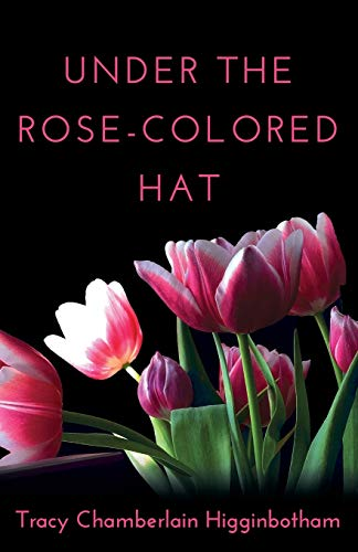 Under the Rose-Colored Hat