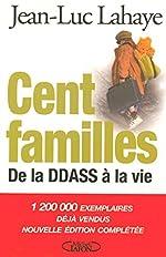 CENT FAMILLES de JEAN-LUC LAHAYE