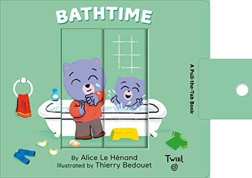Bathtime: A Pull-The-Tab Book: 5 (Pull and Play, 5)