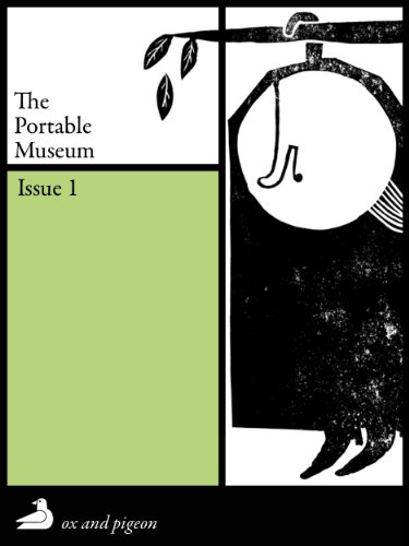 The Portable Museum: An Electronic Journal of Literature in Translation (English Edition)