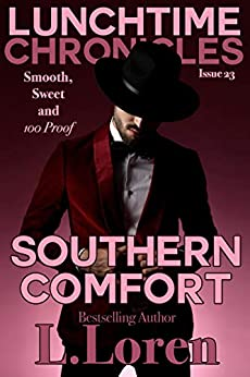 Lunchtime Chronicles: Southern Comfort by [L. Loren, Lunchtime Chronicles]