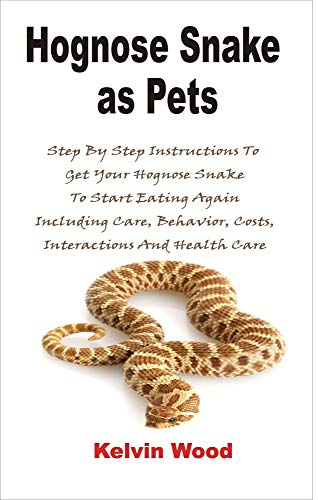 Hognose Snake as pets: Step By S...
