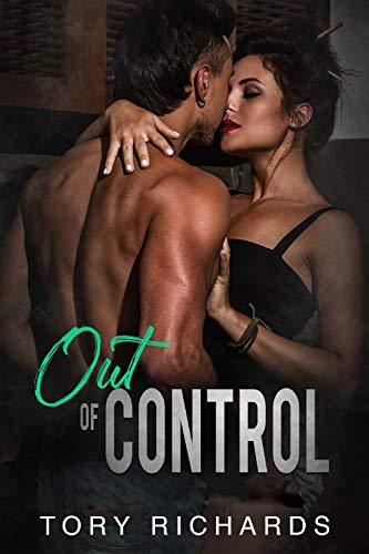 Out of Control by [Tory Richards]