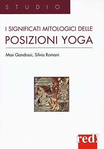 I significati mitologici delle posizioni yoga