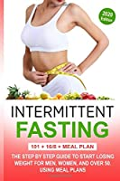 Intermittent fasting 3 in 1: 101 + 16/8 + meal plan