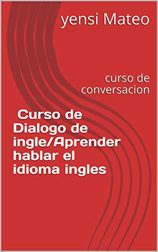 Book of English For Everyone Gramática Inglesa. El libro de ejercicios: Más de 1.000 ejercicios para entender y practicar el inglés : curso de conversacion fluido (English Edition)