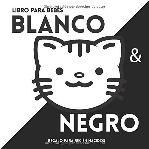 Libro para bebés en Blanco y negro. Regalo para recién nacidos.: Black and White baby book. Libro de contraste. Illustraciones en blanco y negro para ... par bebés. Baby book. Estimulación bebé.