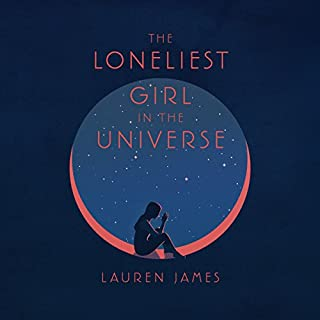 The Loneliest Girl in the Universe audiobook cover art