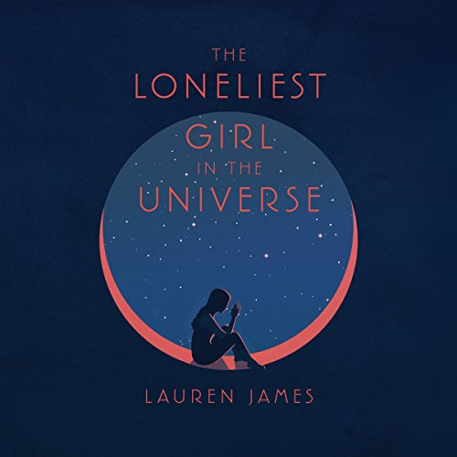 The Loneliest Girl in the Universe cover art