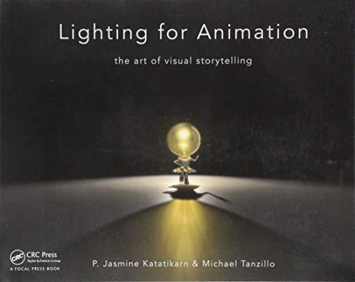 Lighting for Animation: The Art of Visual Storytelling