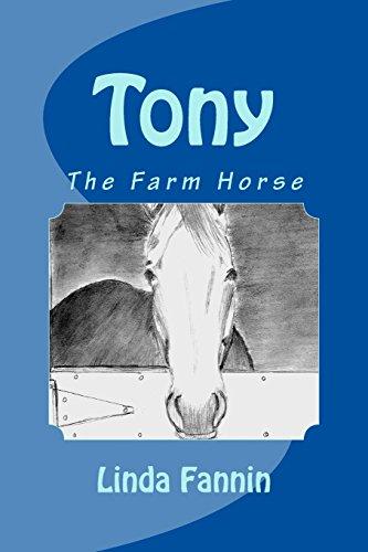 Tony, the Farm Horse
