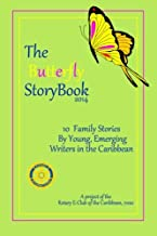 The Butterfly StoryBook (2014): STORIES WRITTEN BY CHILDREN FOR CHILDREN: A project of The Rotary E-Club of the Caribbean 7020 (Volume 2)