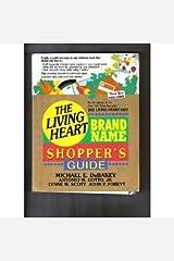 The Living Heart Brand Name Shopper's Guide Paperback