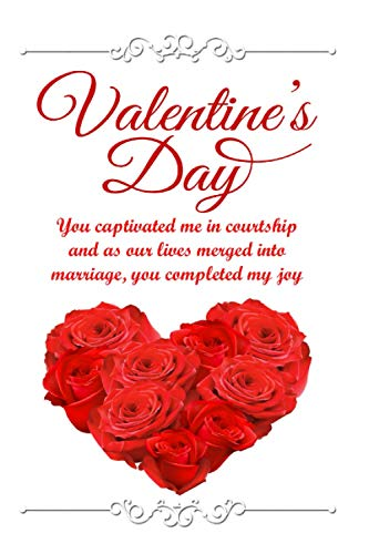 Journal Valentines Day : You captivated me in courtship and as our lives merged into marriage, you completed my joy: Notebook/ Journal/ Notepad/ ... Letters, Love and Romance Gifts, Letter Books