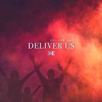 Deliver Us, Vol. 1
