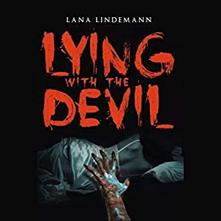Lying with the Devil                   By:                                                                                                                                 Lana Lindemann                               Narrated by:                                                                                                                                 Nick Shaner                      Length: 3 hrs and 52 mins     Not rated yet     Overall 0.0