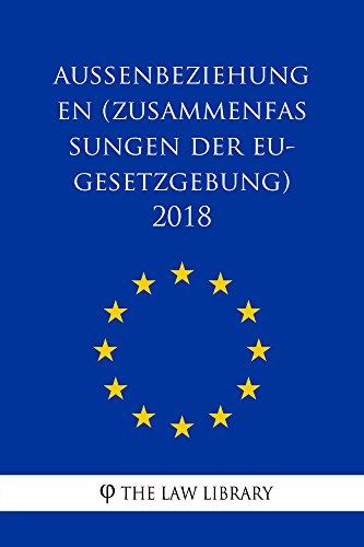 Außenbeziehungen (Zusammenfassungen der EU-Gesetzgebung) 2018