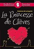 Bibliolycée - La Princesse de Clèves n° 49 - Livre élève - Hachette Education - 16/04/2008