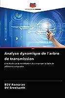Analyse dynamique de l'arbre de transmission