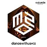 M2O Presenta Dance With Us Vol.2...