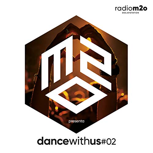 M2O Presenta Dance With Us Vol.2