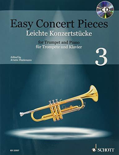 Easy Concert Pieces: 22 Pieces from 5 Centuries. Band 3. Trompete und Klavier. Ausgabe mit CD.