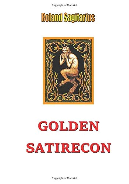 再生発音する怪物Golden Satirecon