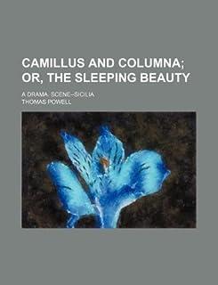 Camillus and Columna; A Drama. Scene--Sicilia
