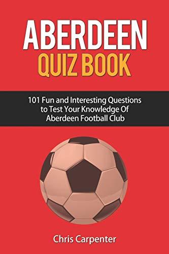 Aberdeen Quiz Book