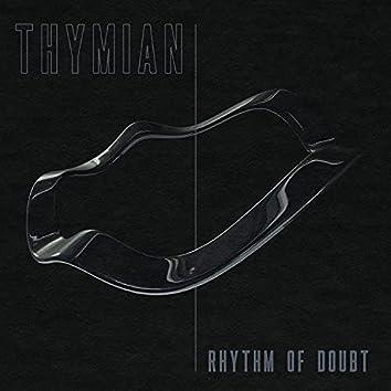 Rhythm of Doubt