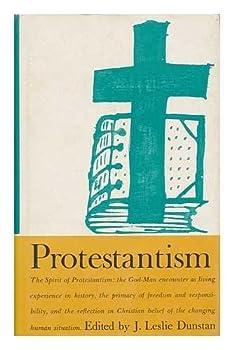 Hardcover Protestantism by Dunstan, J. Leslie (Edited by) Book