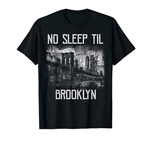 No Sleep Til Brooklyn T-shirt in 5 Colors, Adults, Youth uo to 3XL
