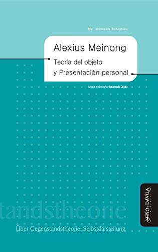 Teoría del objeto y Presentación personal (Biblioteca de la Filosofía venidera nº 2) (Spanish Edition)
