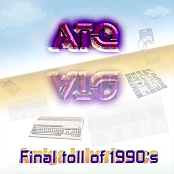 Final Toll of 1990s