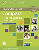 Compact First for Schools - Second edition. Student's Book without answers with CD-ROM